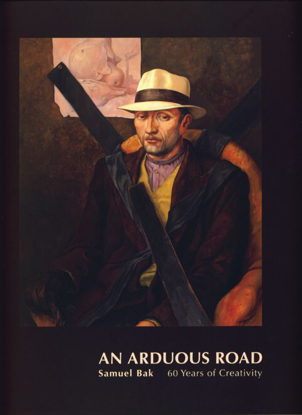 תמונה של An Arduous Road: Samuel Bak - 60 Years of Creativity