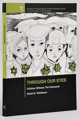 תמונה של Through Our Eyes - Children Witness the Holocaust