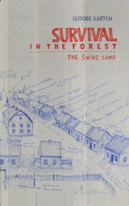 תמונה של Survival in the Forest: The Świrz Camp
