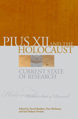תמונה של Pius XII and the Holocaust: Current State of Research
