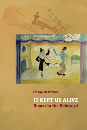 תמונה של It Kept Us Alive: Humor in the Holocaust
