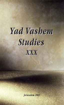 Picture of Jewish Holocaust Commemoration in the USSR in Yad Vashem Studies, Volume XXX