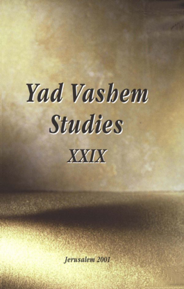 Picture of The Historian as Provocateur in Yad Vashem Studies, Volume XXIX