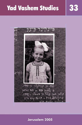Picture of A Close-Up View of a Judenrat The Memoirs of Pnina Weiss in Yad Vashem Studies, Volume XXXIII