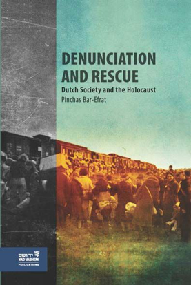 תמונה של Denunciation and Rescue: Dutch Society and the Holocaust