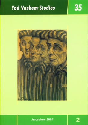 Picture of The Development of Holocaust Research in Yad Vashem Studies, Volume 35:2