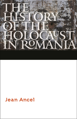 תמונה של The History of the Holocaust in Romania