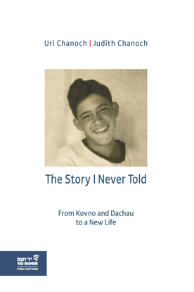 Picture of The Story I Never Told: From Kovno and Dachau to a New Life