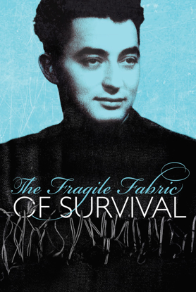 Picture of The Fragile Fabric of Survival: A Boy's Account of Auschwitz