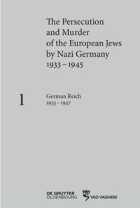 Picture of The Persecution and Murder of the European Jews by Nazi Germany, 1933–1945, Volume 1: German Reich 1933–1937