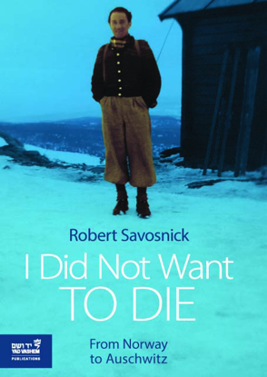 Picture of I Did Not Want to Die: From Norway to Auschwitz